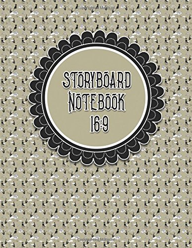 Storyboard Notebook 16:9: Cinema Notebook : 4 Panel / Frame with Narration Lines, Sketch Picture Book Ideas for Writers and Illustrators - (Volume 42) ebook