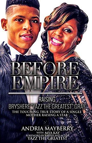 Before Empire:: Raising Bryshere