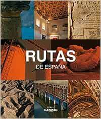 Rutas de España. Lunwerg Medium: Amazon.es: Ávila Granados, Jesús ...