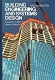 Building Engineering and Systems Design, Merritt, Frederick S. and Ambrose, James E., 0442206682