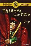 Théâtre pour rire 6e - 5e