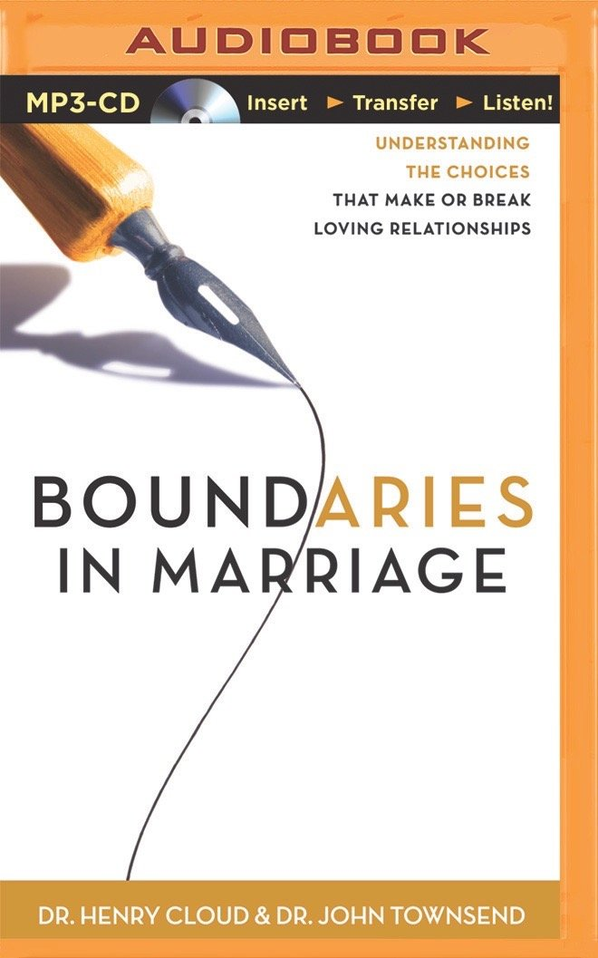 Boundaries In Marriage Dr Henry Cloud John Townsend Dick Fredricks 9781480554993 Amazon Books