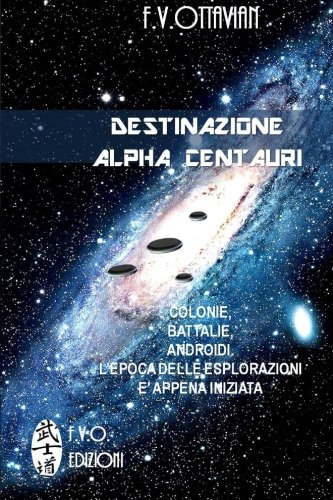 Read Online Destinazione Alpha Centauri (Italian Edition) pdf
