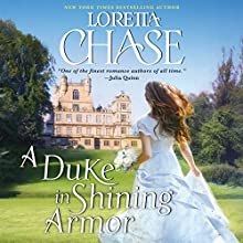 A Duke in Shining Armor: Difficult Dukes Audiobook by Loretta Chase Narrated by Kate Reading