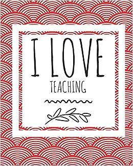 i love teaching teachers grading book notebook planner record