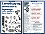 Eavesdropping, Surveillance & Espionage: Threats, Techniques, Countermeasures