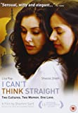 I Can't Think Straight [Import anglais]