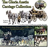 The Gloria Austin Carriage Collection: From Road Cart to Full State Carriage