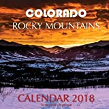 Colorado Rocky Mountains Calendar 2018: 16 Month Calendar