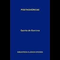 Posthoméricas (Biblioteca Clásica Gredos nº 327)