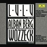 : Berg: Lulu; Wozzeck