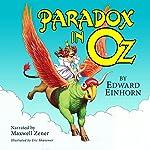 Paradox in Oz | Edward Einhorn