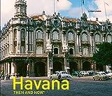 Havana Then and