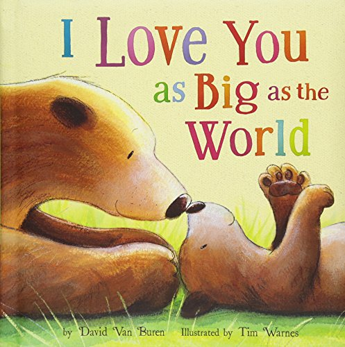 I Love You As Big As the World ()