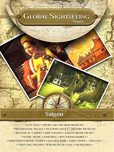 (Saigon, Ho Chi Minh City, Vietnam - Global Sightseeing Tours)