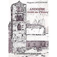 Andorre, 10.000 ANS D'Histoire