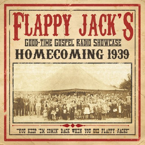 Flappy Jack's Homecoming 1939 by Saggy Britches Boys - Flappy City