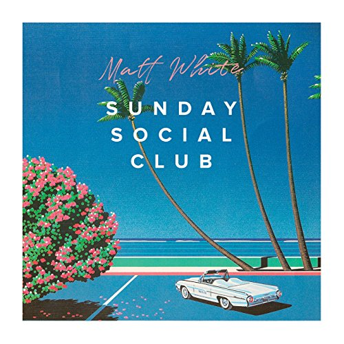 Sunday Social Club (Sunday Social Club)