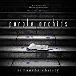 Purple Orchids: A Mitchell Sisters Novel | Samantha Christy