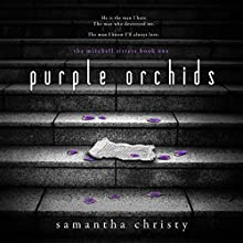 Purple Orchids: A Mitchell Sisters Novel Audiobook by Samantha Christy Narrated by Lauren Sweet, Gary Furlong