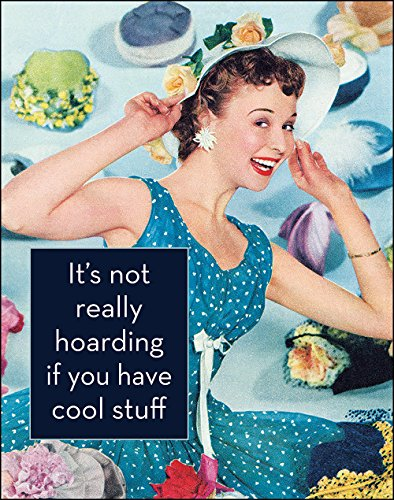 Funny Retro Poster It's Not Really Hoarding if You Have Cool Stuff - Ephemera Art Print - 11 x 14 (Really Cool Gifts For Best Friends)