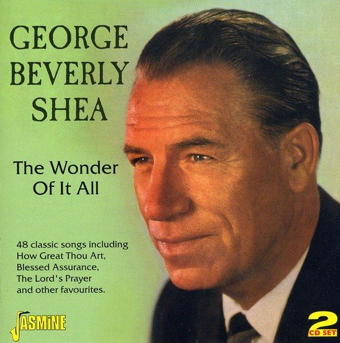 Wonder of It All by Shea, George-beverly