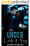 Under Lock and Key (Love Under Lockdown Book 1)