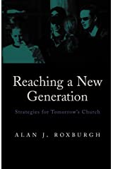 Reaching a New Generation: Strategies for Tomorrow's Church Paperback