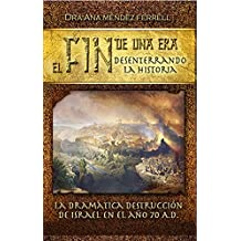 El Fin De Una Era: Desenterrando La Historia