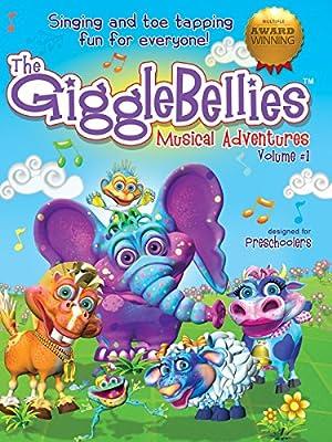 The GiggleBellies Musical Adventures Volume #1