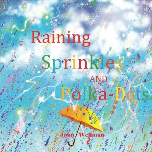 Download Raining Sprinkles and Polka-Dots ebook