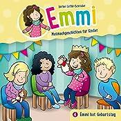 Emmi hat Geburtstag (Emmi - Mutmachgeschichten für Kinder 4) | Bärbel Löffel-Schröder