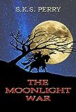 The Moonlight War