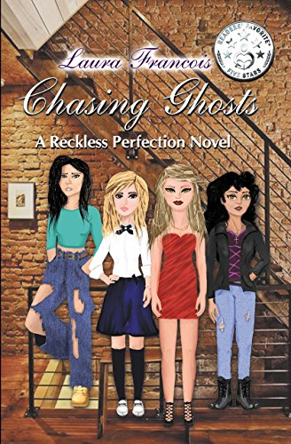 Chasing Ghosts: a Reckless Perfection by [Francois, Laura]