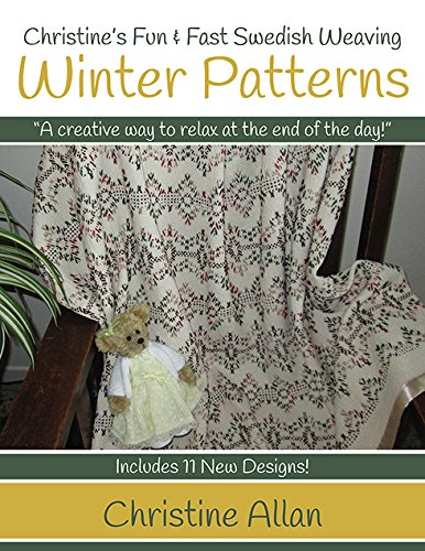 Christine's Swedish Weaving Winter Patterns Book by Christine's Fun & Fast