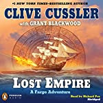 Lost Empire: A Fargo Adventure | Clive Cussler,Grant Blackwood