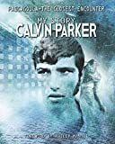 #3: PASCAGOULA-THE CLOSEST ENCOUNTER: MY STORY