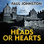 Heads or Hearts   Paul Johnston