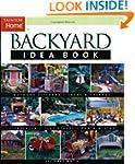 Backyard Idea Book: Outdoor Kitchens,...