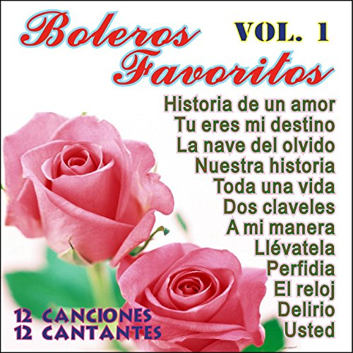 ... Boleros Favoritos Vol 1