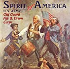 U. S. Army Old Guard Fife Spirit Of America…