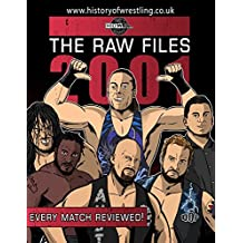 The Raw Files: 2001