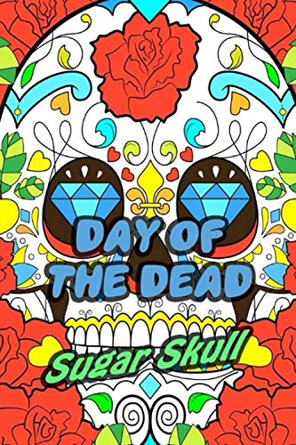 Day Of The Dead Sugar Skull: 30-Day Praying For Ancestors Friends Family / Dia De Los Muertos | Sugar Skull Decor Print