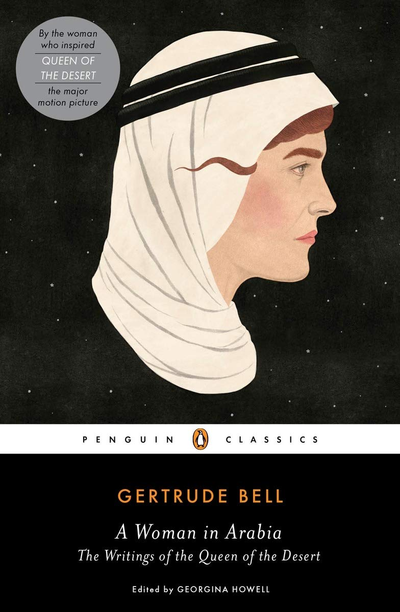 A Woman in Arabia: The Writings of the Queen of the