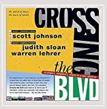 Crossing the Blvd: Strangers, Neighbors, Aliens In A New America [Explicit]