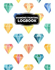 Diamond Painting Logbook: A Pattern Journal & Project Diary