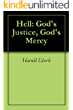 Hell: God's Justice, God's Mercy