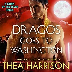 Dragos Goes to Washington Audiobook