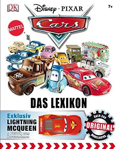 Disney Pixar CARS Das Lexikon: Über 300 Original-Modellautos Gebundenes Buch – 1. September 2012 Jo Casey Ken T. Chang Dorling Kindersley 3831020361