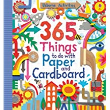 365 Things To Make And Do With Paper